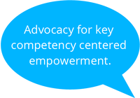 Advocacy for key competency centered empowerment.